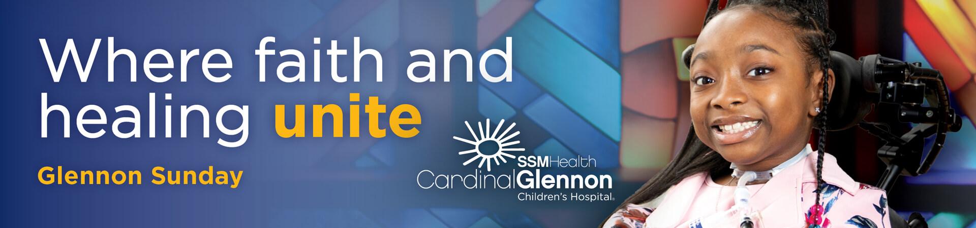 Glennon Sunday - Where Faith and Healing Unite, Cardinal Glennon patient Sariah